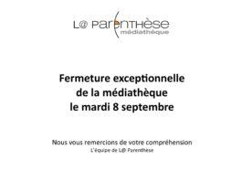 Fermeture de la médiathèque le mardi 8 septembre 2020